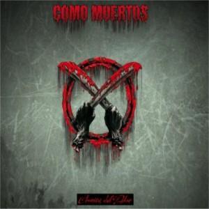 COMO MUERTOS - Cronica Del Dolor Como-muertos-cronica-del-dolor1-300x300